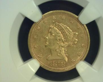 1878-S LIBERTY $2 50 GOLD $2.50 AU58 NGC
